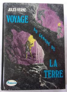 Voyage au Centre de la Terre, collection La Galaxie, Hachette, 1974